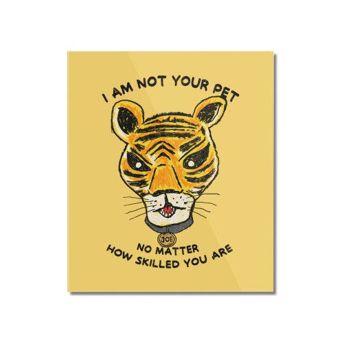 image for I AM NOT YOUR PET