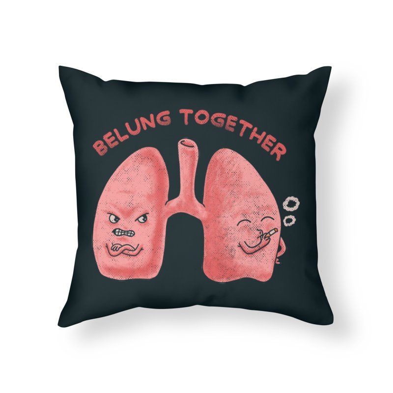 Belung Together Home Throw Pillow by kooky love's Artist Shop