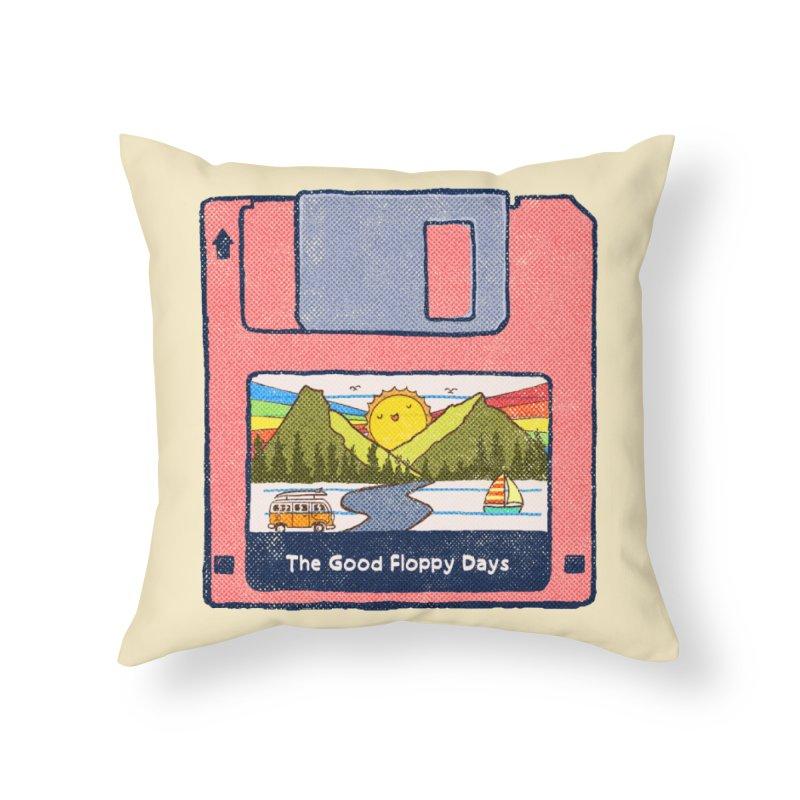 The Good Floppy Days Home Throw Pillow by kooky love's Artist Shop