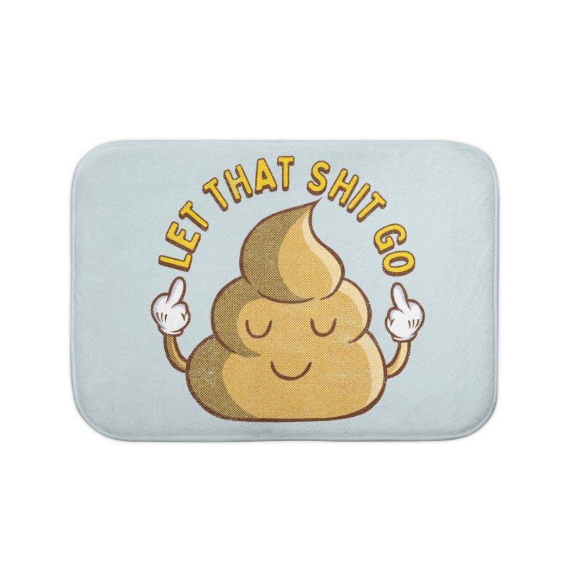 LET THAT SHIT GO Home Bath Mat by kooky love's Artist Shop