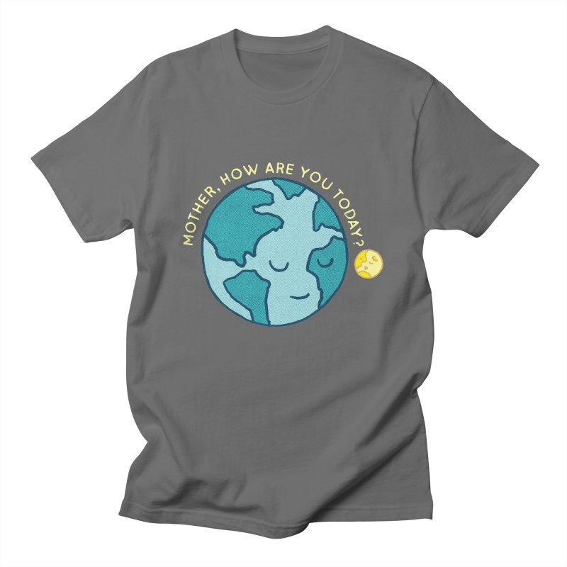 Mother, how are you today? Men's T-Shirt by kooky love's Artist Shop