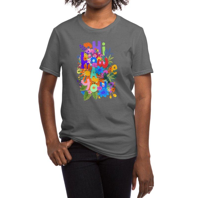 Hi how are you ? Women's T-Shirt by kooky love's Artist Shop
