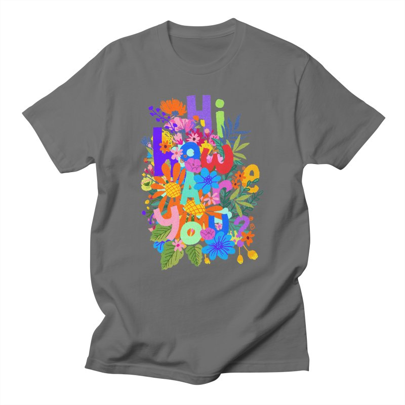 Hi how are you ? Men's T-Shirt by kooky love's Artist Shop