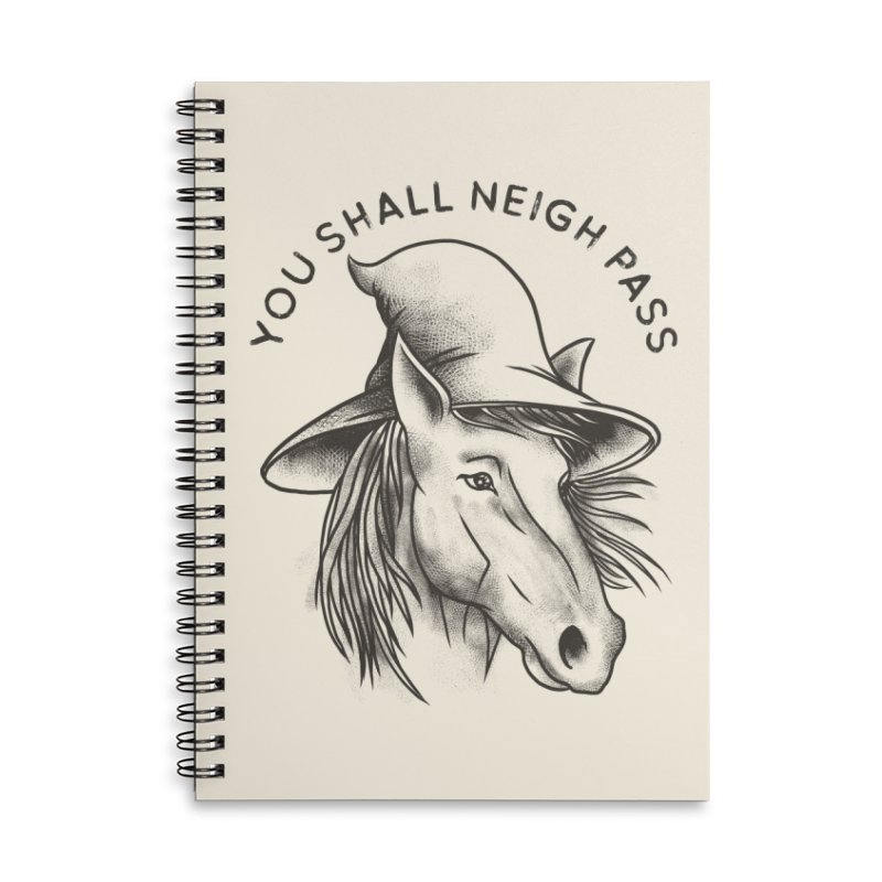 You Shall Neigh Pass Accessories Notebook by kooky love's Artist Shop