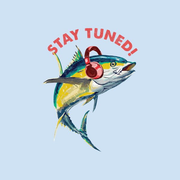 image for STAY TUNED!