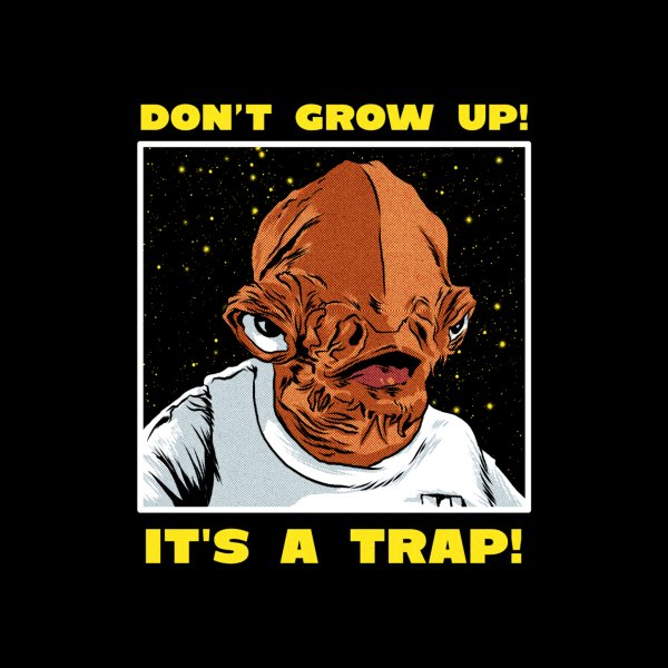 image for DON'T GROW UP!