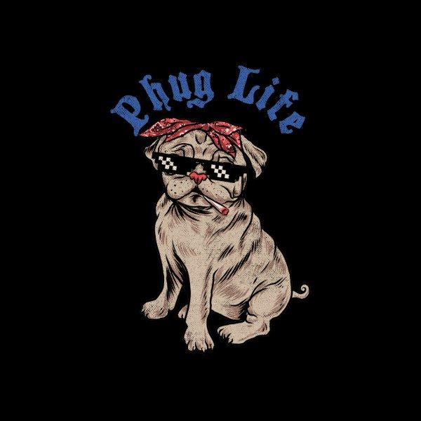 Design for Phug Life