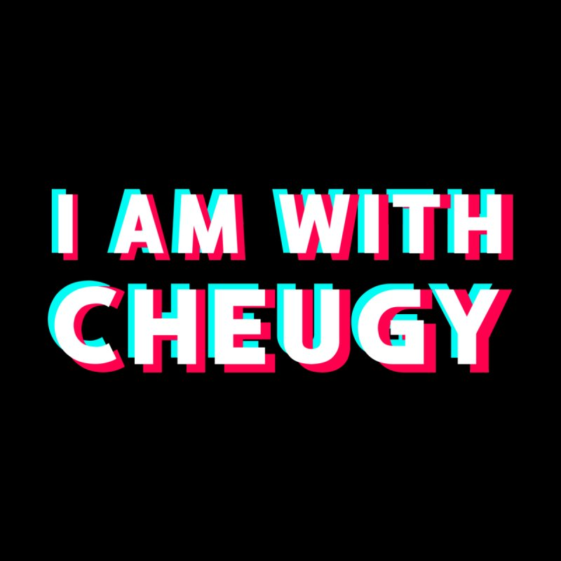 I AM WITH CHEUGY Women's T-Shirt by kooky love's Artist Shop