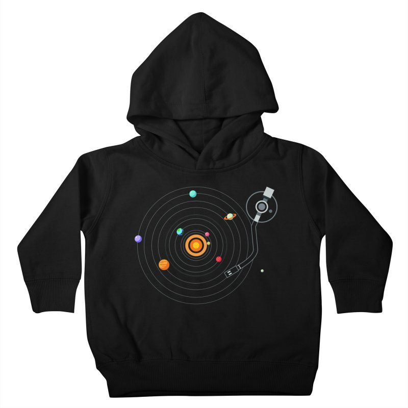 OUR SOLAR SYSTEM IS A VINYL Kids Toddler Pullover Hoody by kooky love's Artist Shop