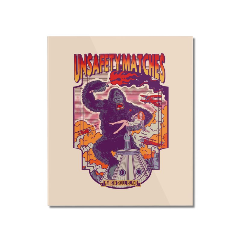 UNSAFETY MATCHES Home Mounted Acrylic Print by kooky love's Artist Shop