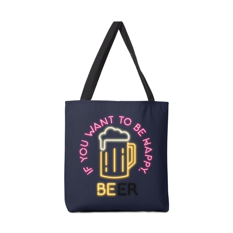 IF YOU WANT TO BE HAPPY, BEER Accessories Tote Bag Bag by kooky love's Artist Shop