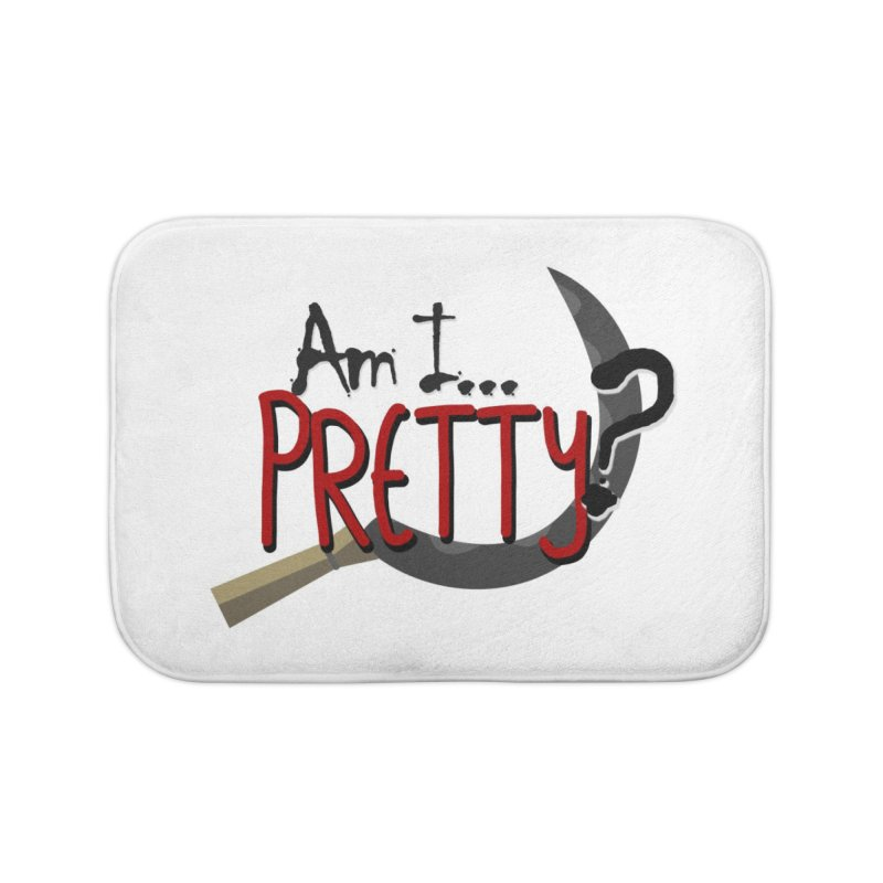 Am I pretty? Home Bath Mat by Kowabana's Artist Shop