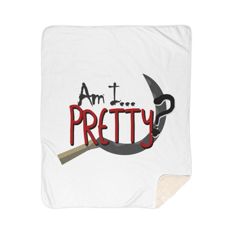 Am I pretty? Home Sherpa Blanket Blanket by Kowabana's Artist Shop