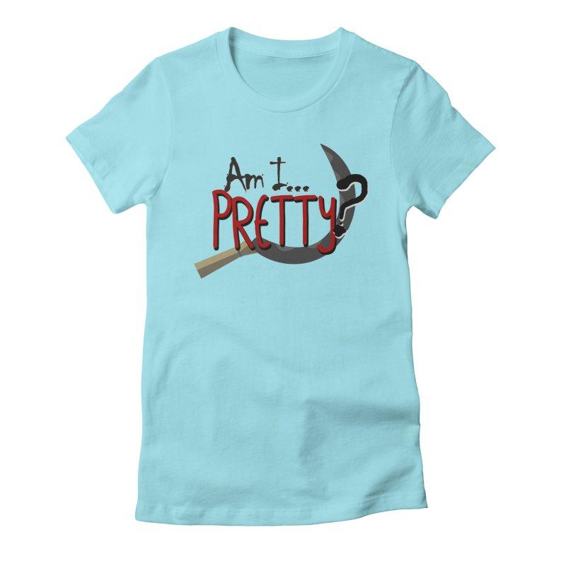 Am I pretty? Women's Fitted T-Shirt by Kowabana's Artist Shop