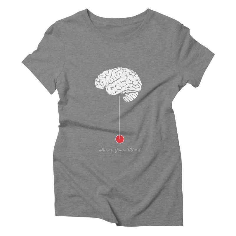Turn Your Mind Women's Triblend T-Shirt by krabStore