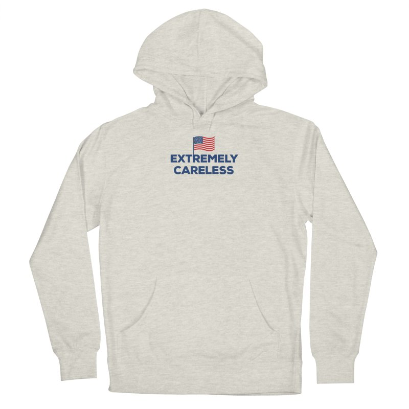Extremely Careless Women's Pullover Hoody by Krawmart