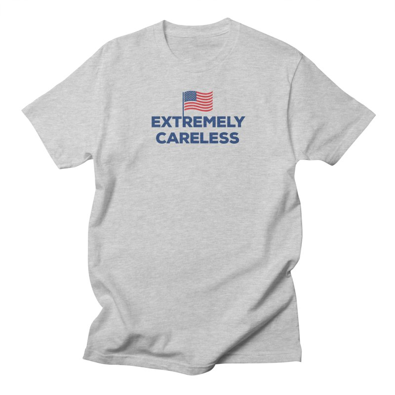 Extremely Careless Men's T-Shirt by Krawmart