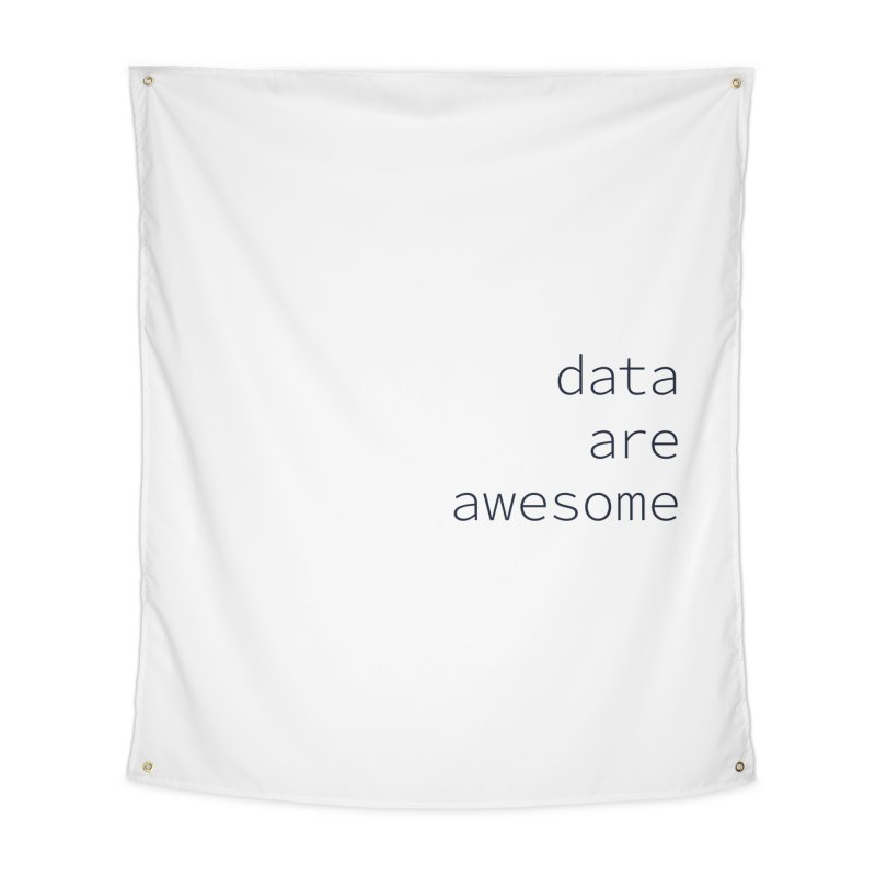 Data Are Awesome Home Tapestry by Krawmart