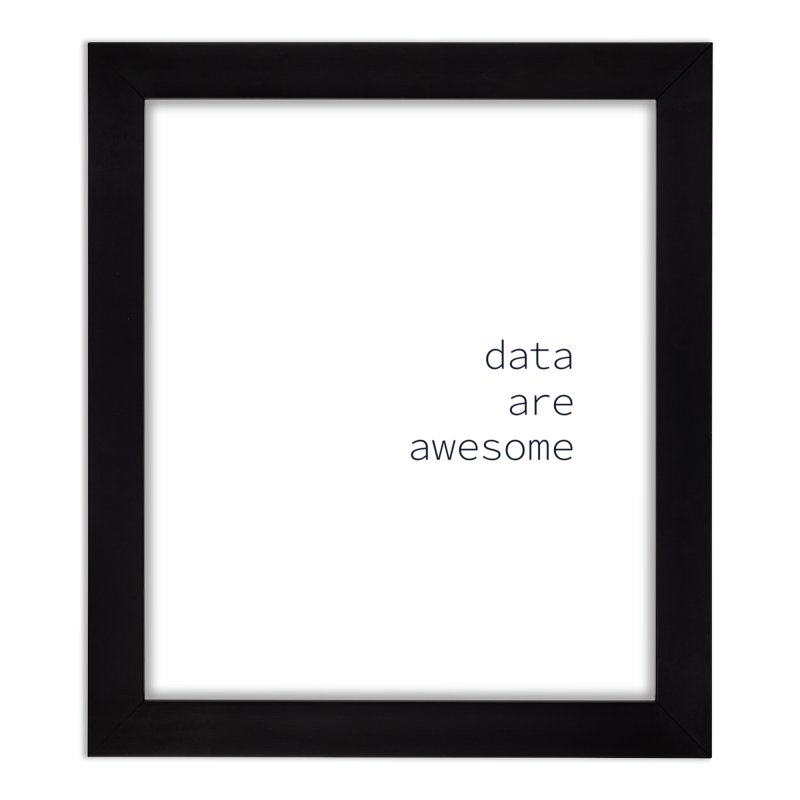 Data Are Awesome Home Framed Fine Art Print by Krawmart