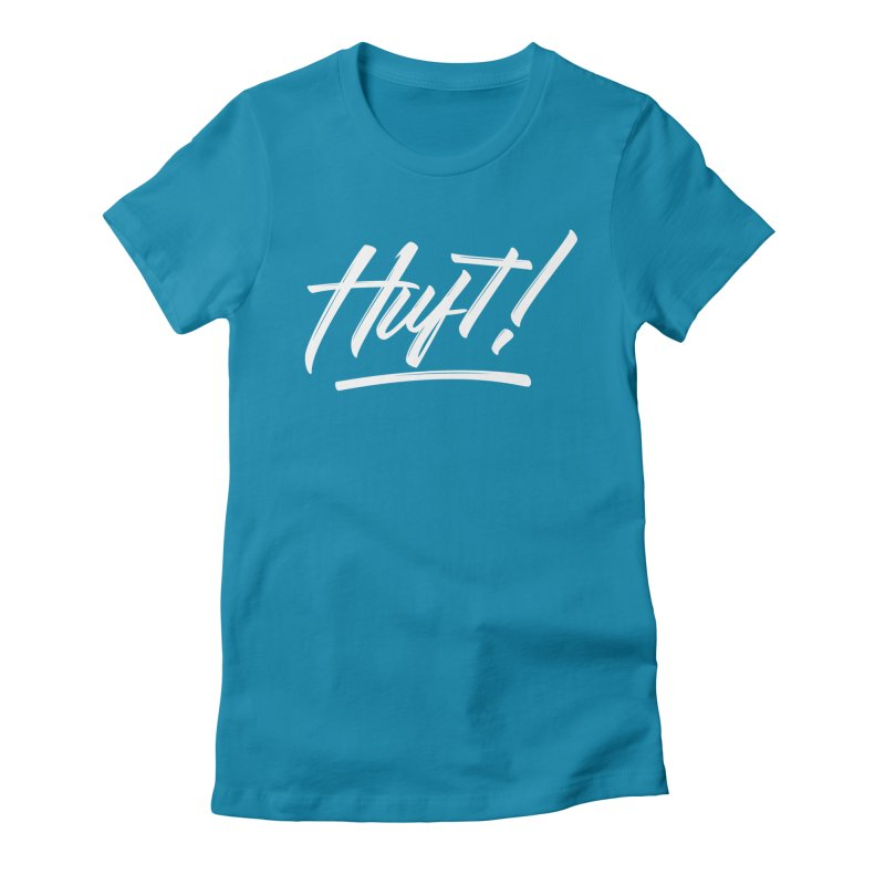 Huft! Women's T-Shirt by kreasimalam's Artist Shop
