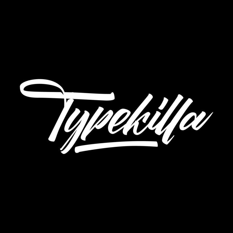 Typekilla by kreasimalam's Artist Shop