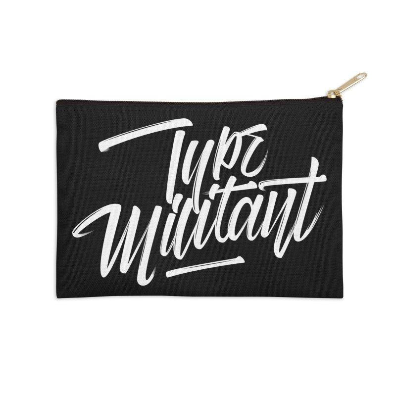 Type Militant Accessories Zip Pouch by kreasimalam's Artist Shop