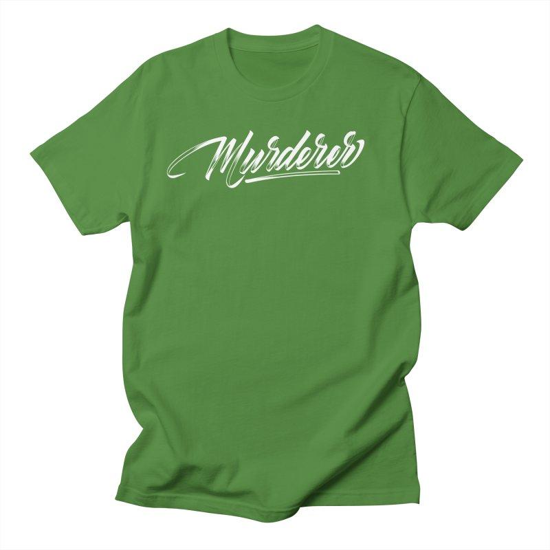 Murderer Men's T-Shirt by kreasimalam's Artist Shop