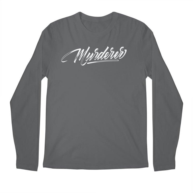 Murderer Men's Longsleeve T-Shirt by kreasimalam's Artist Shop