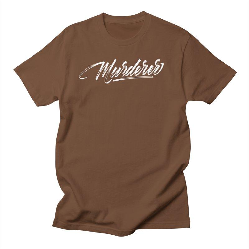Murderer Women's Regular Unisex T-Shirt by kreasimalam's Artist Shop