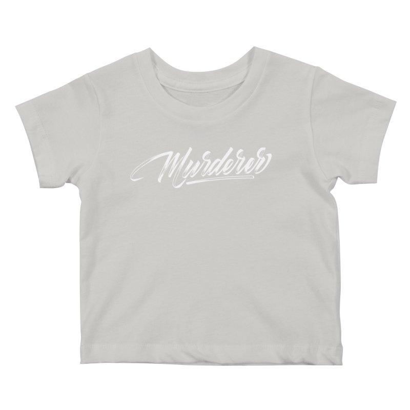 Murderer Kids Baby T-Shirt by kreasimalam's Artist Shop