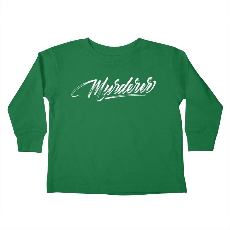 Murderer Kids Toddler Longsleeve T-Shirt by kreasimalam's Artist Shop