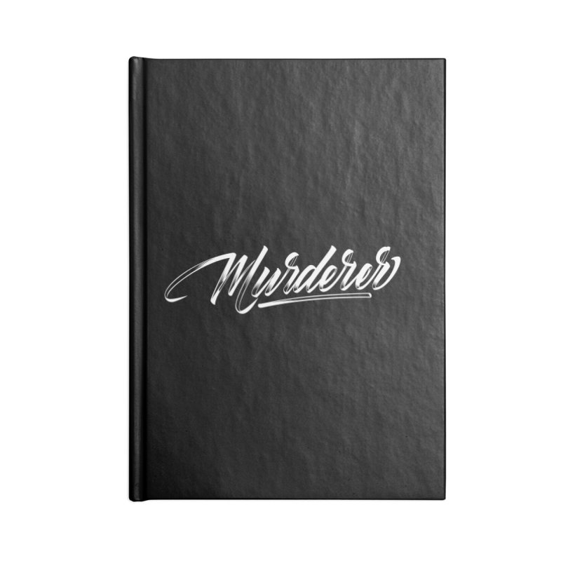 Murderer Accessories Blank Journal Notebook by kreasimalam's Artist Shop