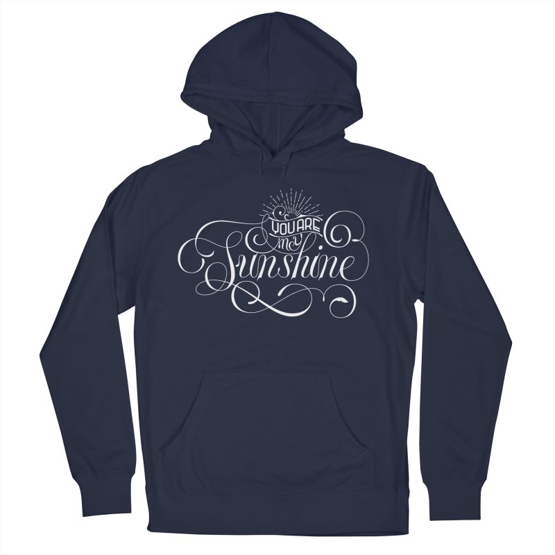 You Are My Sunshine Women's Pullover Hoody by kreasimalam's Artist Shop