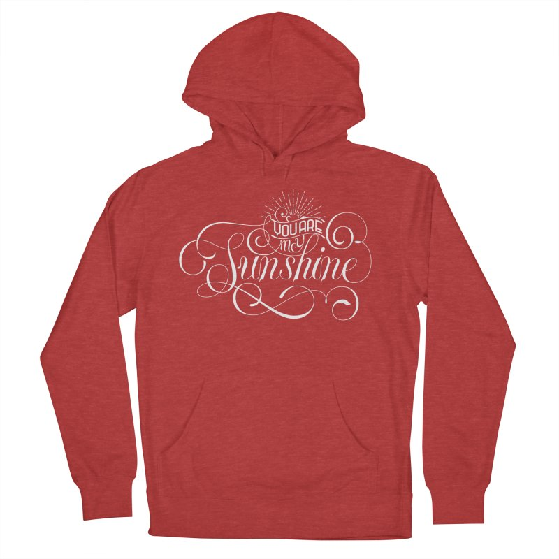 You Are My Sunshine Men's French Terry Pullover Hoody by kreasimalam's Artist Shop