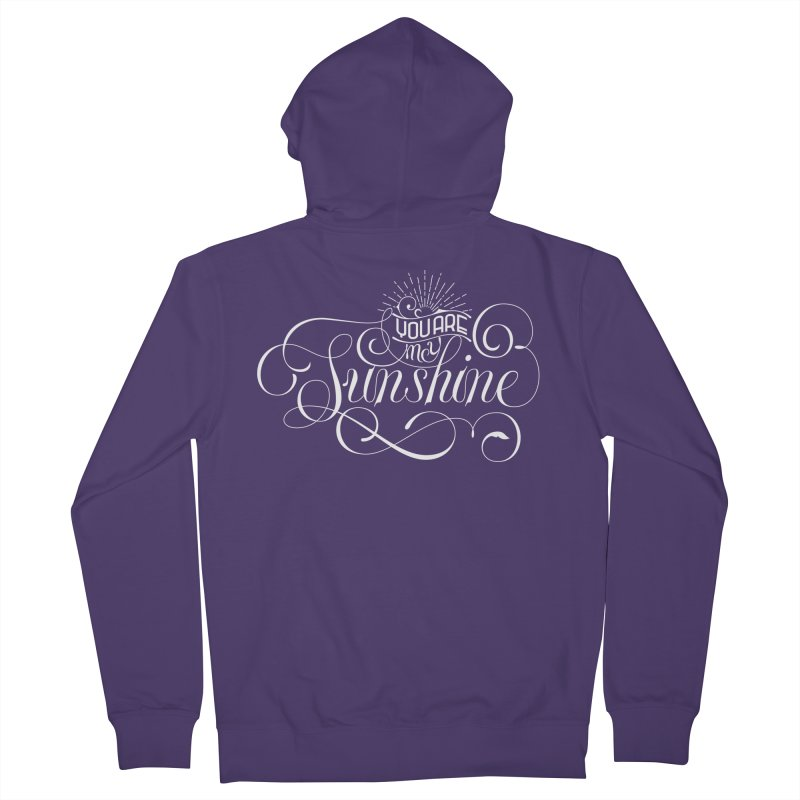 You Are My Sunshine Women's French Terry Zip-Up Hoody by kreasimalam's Artist Shop