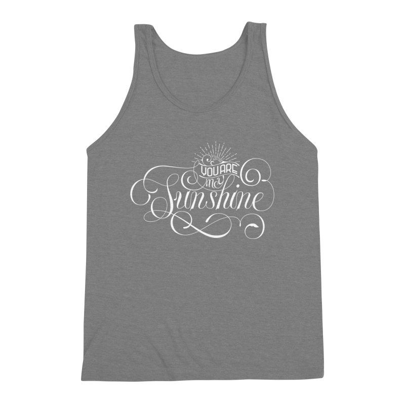 You Are My Sunshine Men's Triblend Tank by kreasimalam's Artist Shop