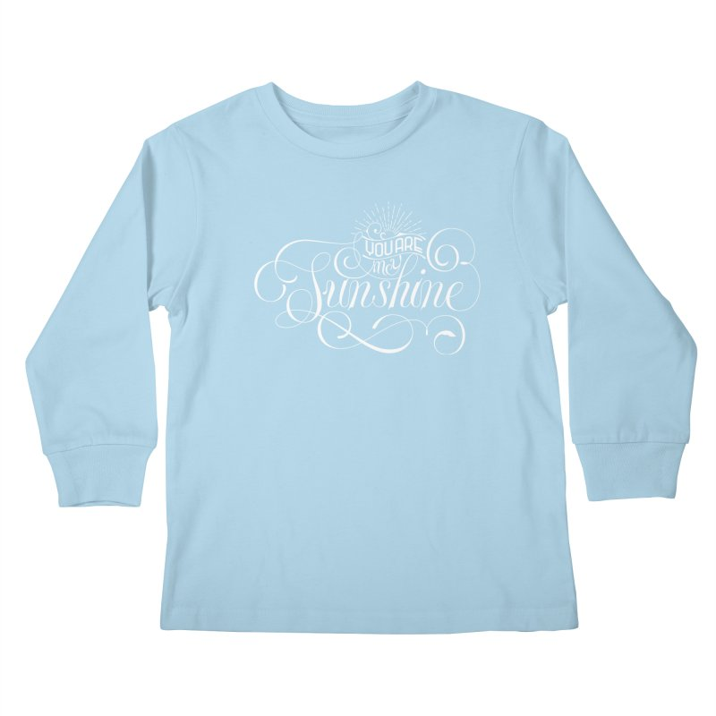 You Are My Sunshine Kids Longsleeve T-Shirt by kreasimalam's Artist Shop