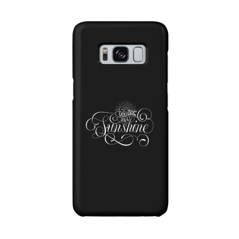 You Are My Sunshine Accessories Phone Case by kreasimalam's Artist Shop