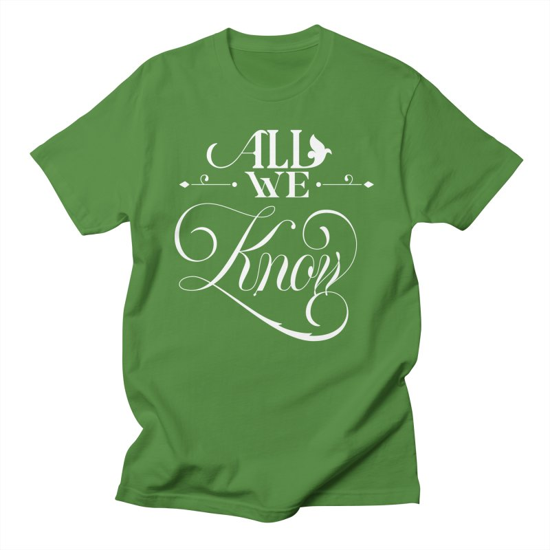 All We Know Men's T-Shirt by kreasimalam's Artist Shop