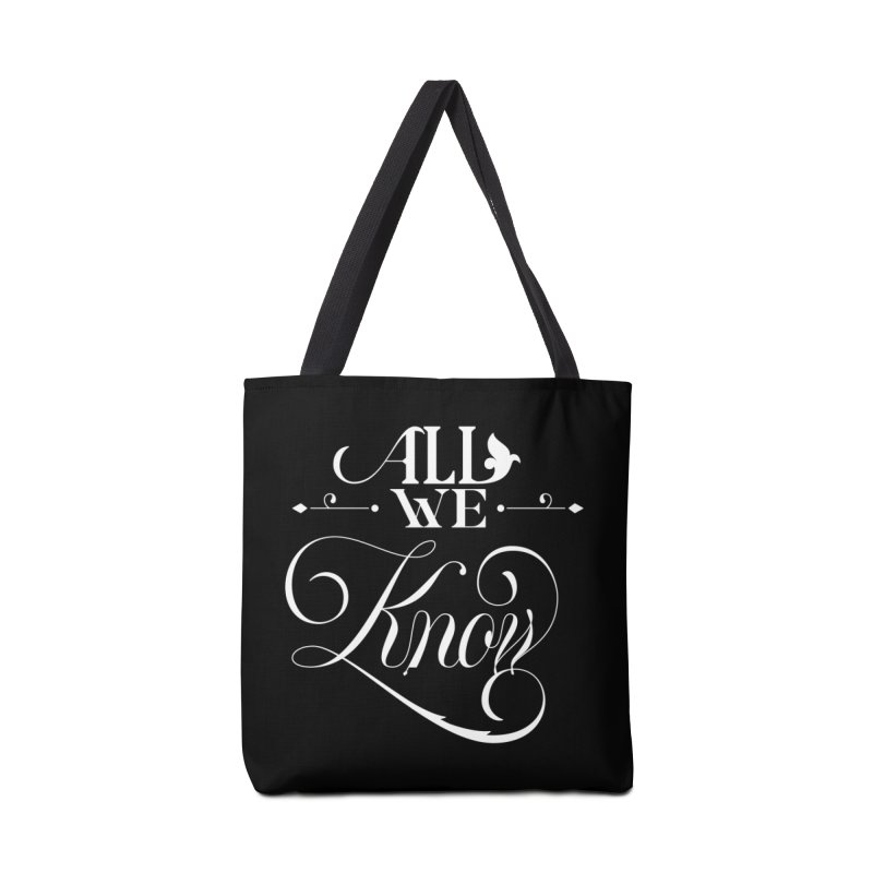 All We Know Accessories Tote Bag Bag by kreasimalam's Artist Shop