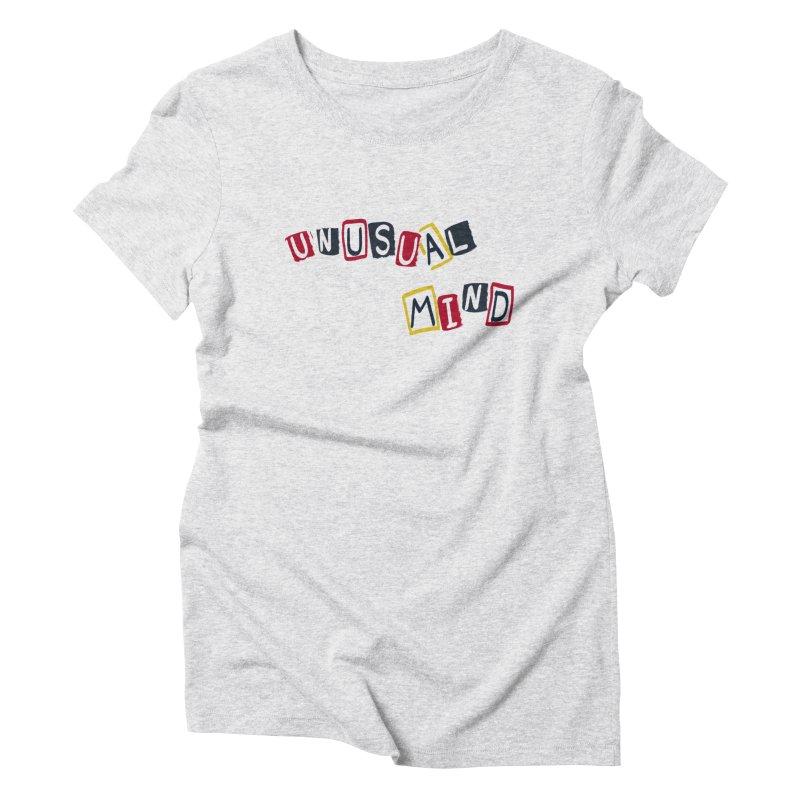 Unusual mind Women's T-Shirt by Kreativkollektiv designs