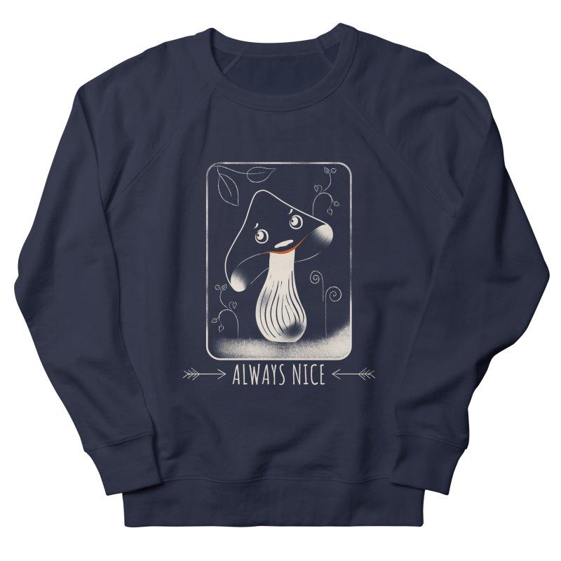 Always nice Women's Sweatshirt by Kreativkollektiv designs
