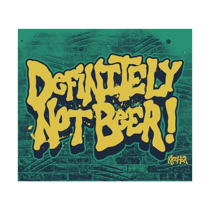 Definitely Not Beer! Accessories Mug by krecher's Artist Shop