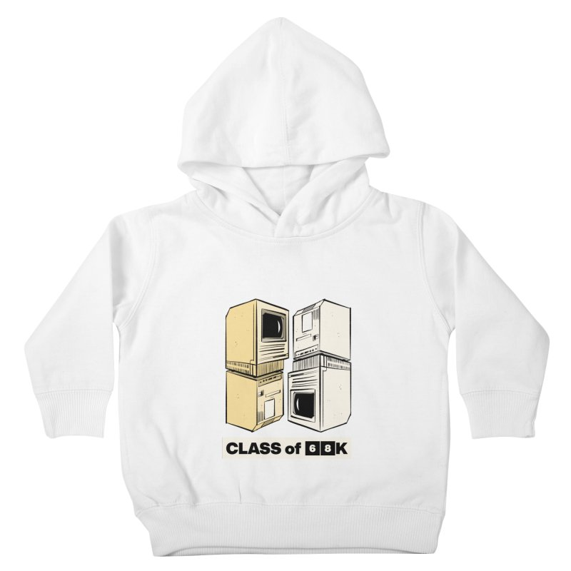 Class of 68K Kids Toddler Pullover Hoody by Krishna Designs