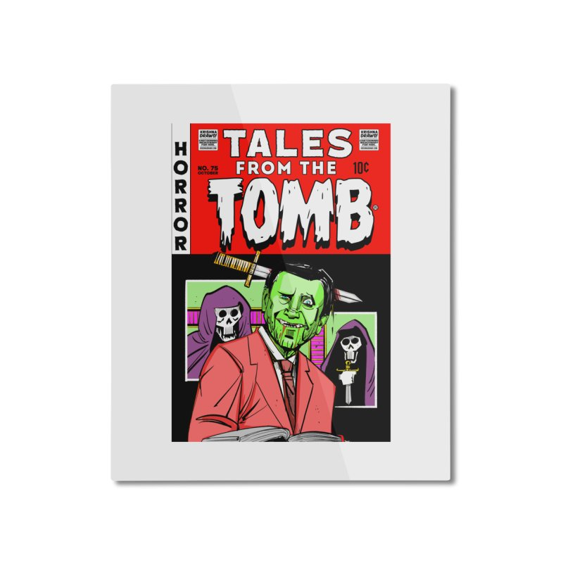 Tales from the Tomb Home Mounted Aluminum Print by Krishna Designs