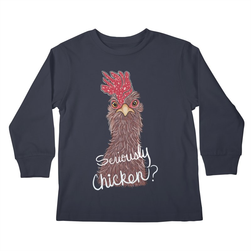 Seriously Chicken Kids Longsleeve T-Shirt by Whiski Tee