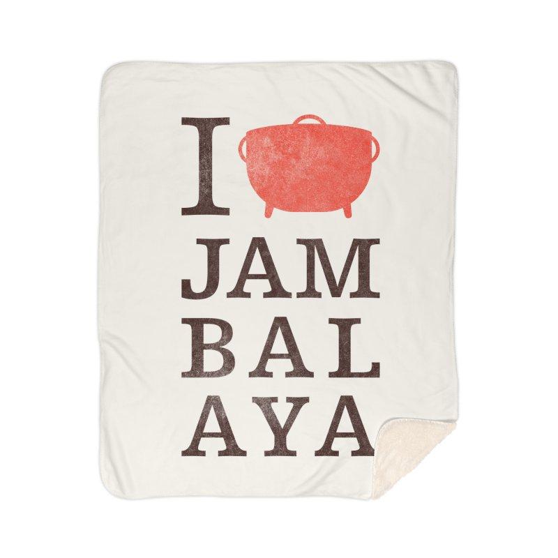 I Love Jambalaya Home Sherpa Blanket Blanket by Krist Norsworthy Art & Design