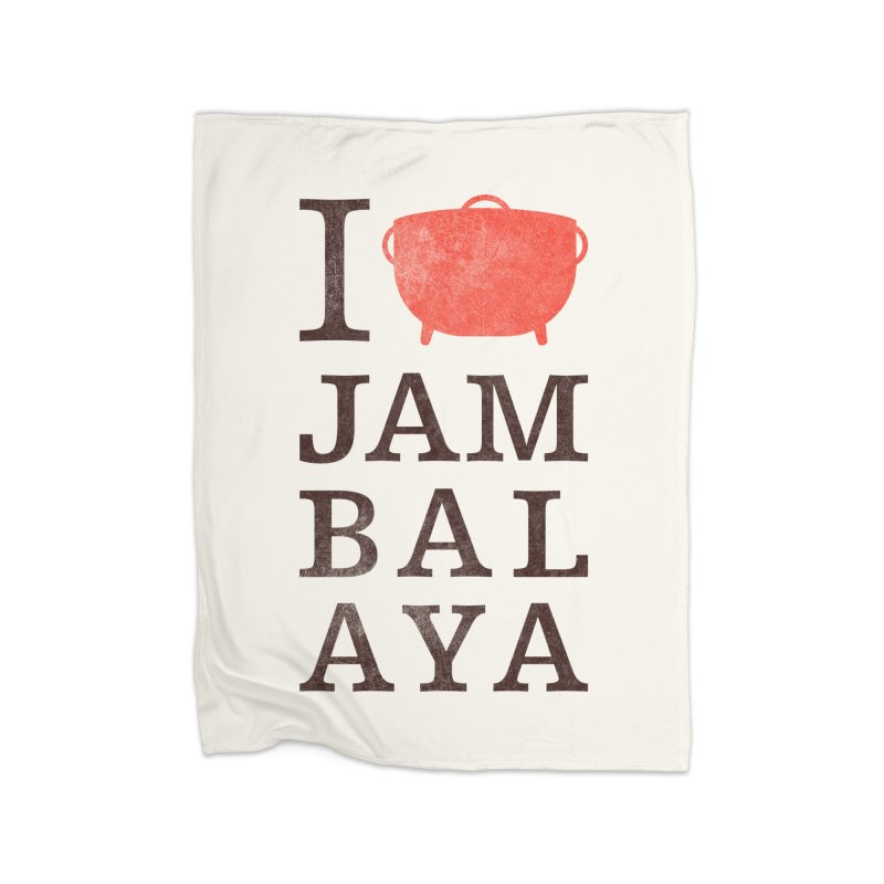 I Love Jambalaya Home Fleece Blanket Blanket by Krist Norsworthy Art & Design