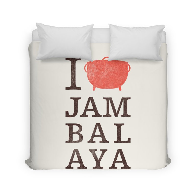 I Love Jambalaya Home Duvet by Krist Norsworthy Art & Design