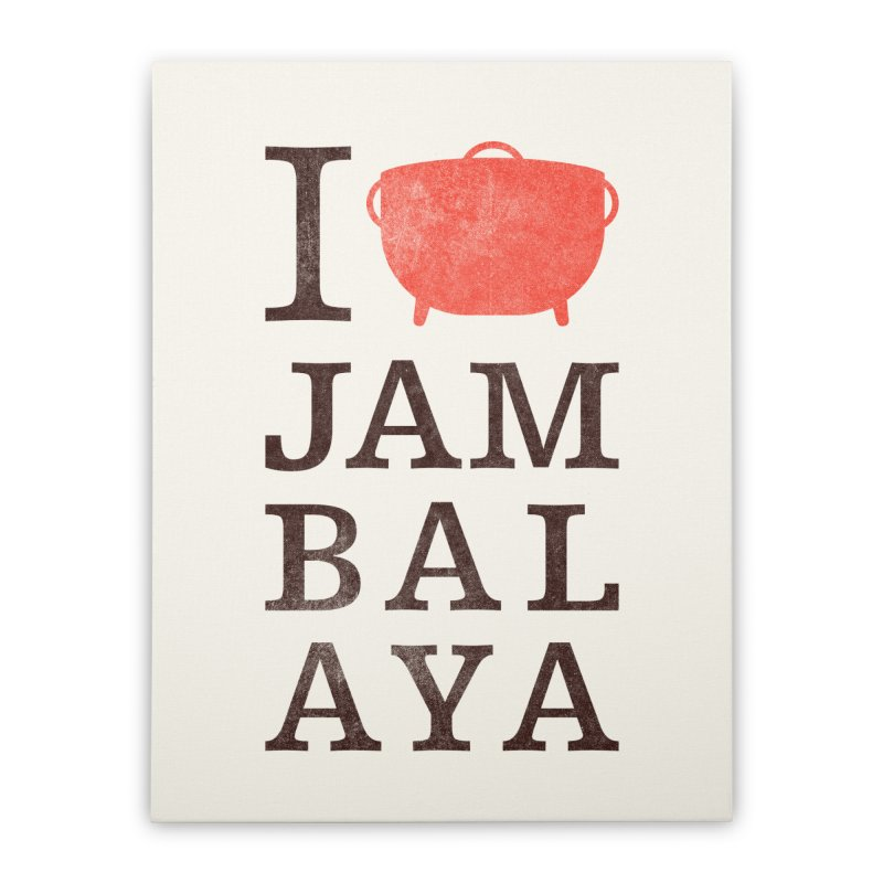 I Love Jambalaya Home Stretched Canvas by Krist Norsworthy Art & Design